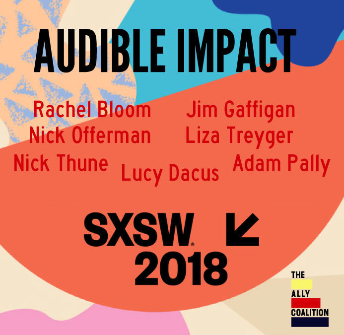 Audible Impact 3: SXSW 2018