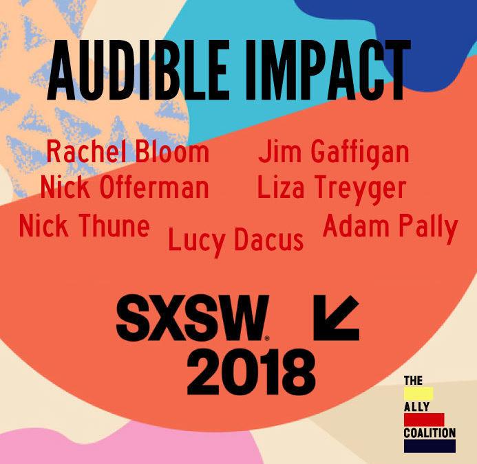 Audible Impact 3: SXSW 2018